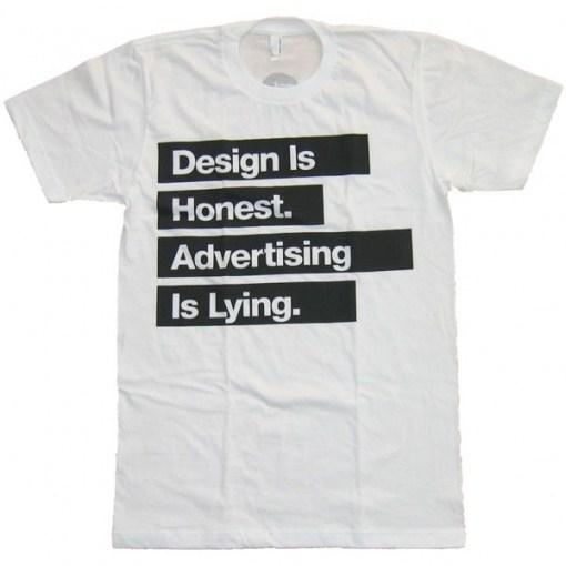 Design ist ehrlich